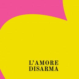 "Auguri digitali ""L'amore disarma"""